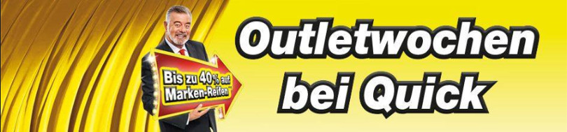 """Harry Wijnvoord – Quick Reifendiscount – """"Outletwochen"""""""