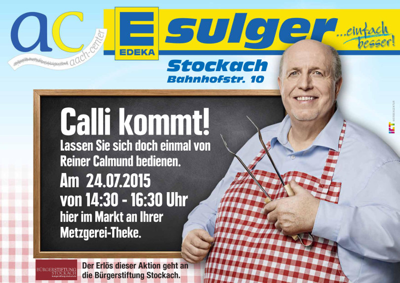 """Reiner Calmund - EDEKA – Werbeanzeige """"Calli kommt!"""""""
